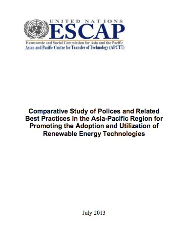 Publication: Comparative Study of Polices and Related Best Practices in the Asia-Pacific Region for Promoting the Adoption and Utilization of Renewable Energy Technologies